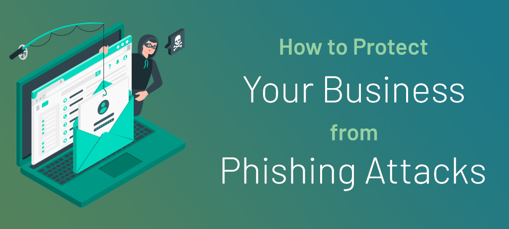 Protect Business From Phishing Scams