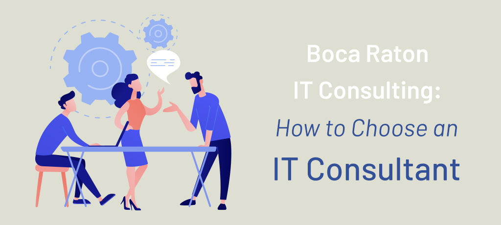 Boca Raton IT Consulting How to Choose-banner